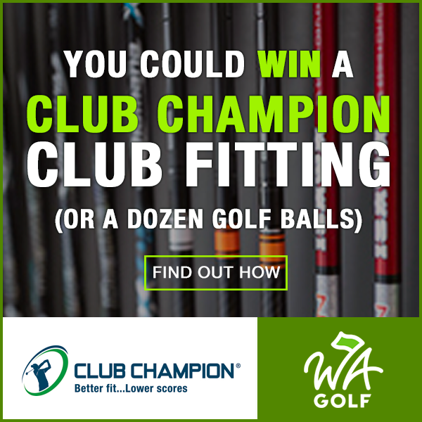Win a Club Champion Club Fitting with WA Golf